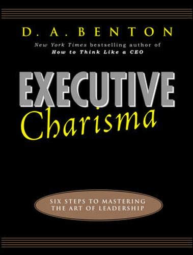 9780071411905: Executive Charisma: Six Steps to Mastering the Art of Leadership