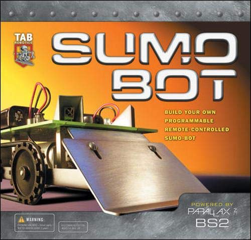 9780071411936: SUMO BOT : Build Your Own Remote-Controlled Programmable Sumo-Bot