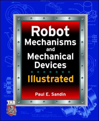 9780071412001: Robot mechanism and mechanical devices ilustrated (TAB Robotics)