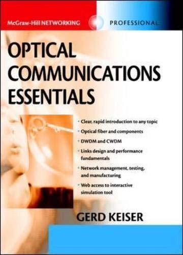 9780071412049: Optical Communications Essentials (Telecommunications)