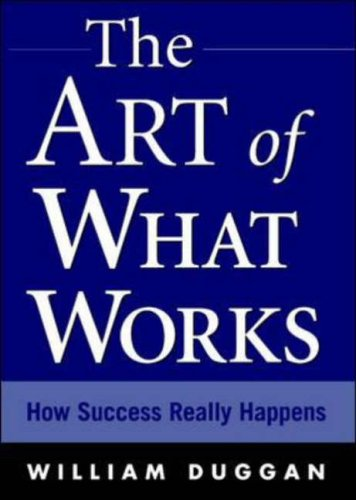 9780071412063: The Art of What Works: How Success Really Happens