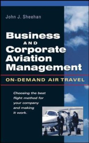 9780071412278: Business and Corporate Aviation Management: On Demand Air Travel