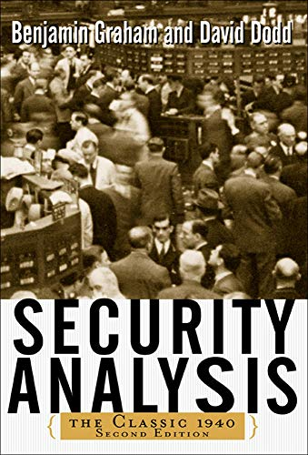 Security Analysis: Principles and Techniques, 2nd.ed.: Benjamin Graham; David