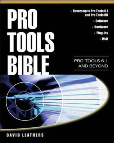 9780071412346: Pro Tools Bible: Pro Tools 6.1 and Beyond (Digital Video and Audio)