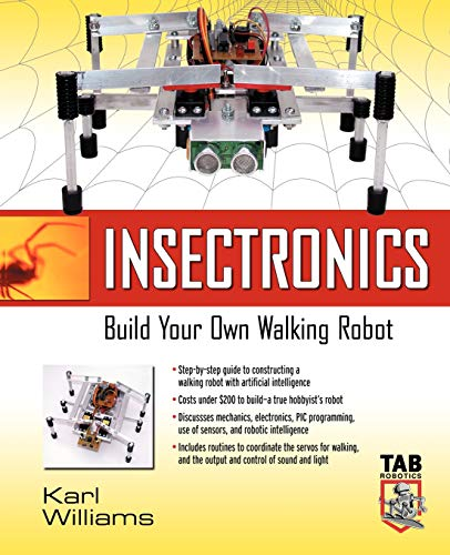 9780071412414: Insectronics: Build Your Own Walking Robot