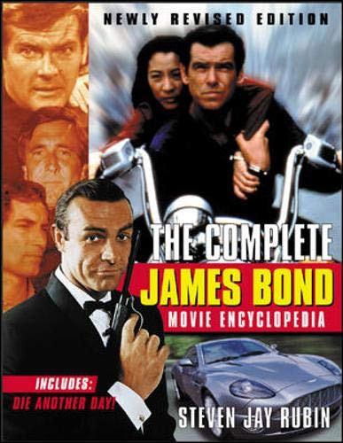 9780071412469: The Complete James Bond Movie Encyclopedia, Newly Revised Edition