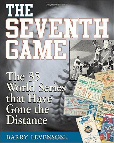 9780071412711: The Seventh Game : The 35 World Series That Have Gone the Distance