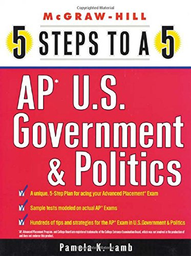 9780071412766: 5 Steps to a 5 on the AP: U.S. Government and Politics (5 Steps to a 5 on the Advanced Placement Examinations Series)