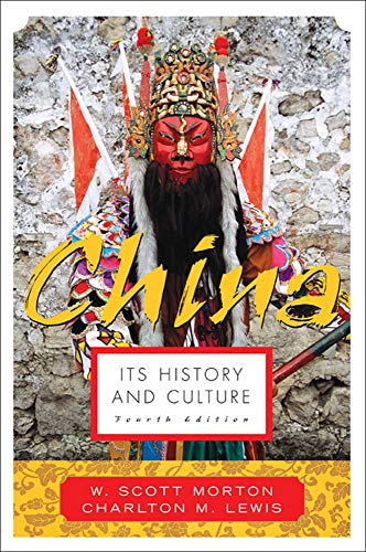 9780071412797: China: Its History and Culture (China: It's History & Culture)