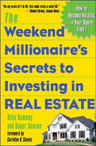 9780071412919: The Weekend Millionaire's Secrets to Investing in Real Estate: How to Become Wealthy in Your Spare Time