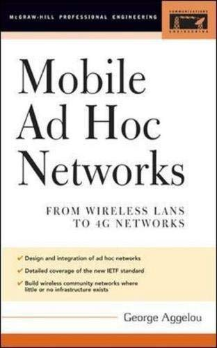 9780071413053: Mobile Ad Hoc Networks: From Wireless LANs to 4G Networks