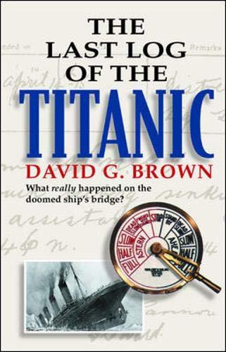 9780071413084: The Last Log of the Titanic