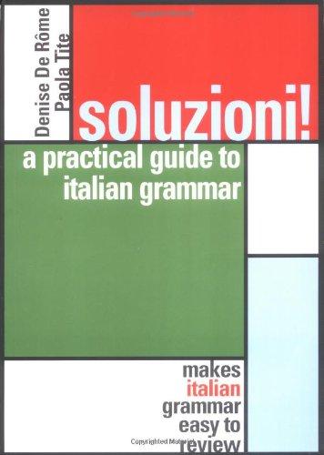 9780071413398: Soluzioni! : A Practical Guide to Italian Grammar