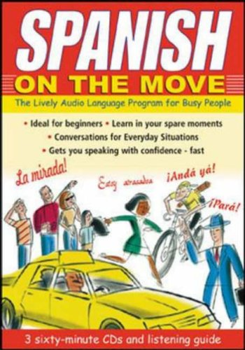 9780071413404: Spanish on the Move: The Lively Audio Language Program for Busy People (Language on the Move)