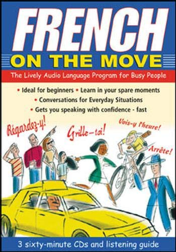 9780071413473: French on the Move  (3CDs + Guide) (Language on the Move)