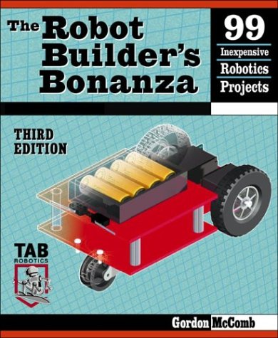 9780071413572: The Robot Builder's Bonanza (TAB Robotics)