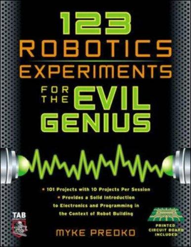 9780071413589: 123 Robotics Experiments for the Evil Genius