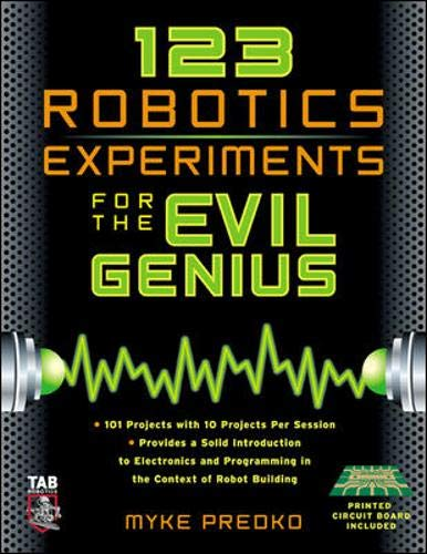 9780071413589: 123 Robotics Experiments for the Evil Genius (TAB Robotics)