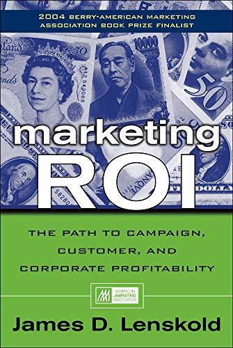 9780071413633: Marketing ROI: The Path to Campaign, Customer, and Corporate Profitability