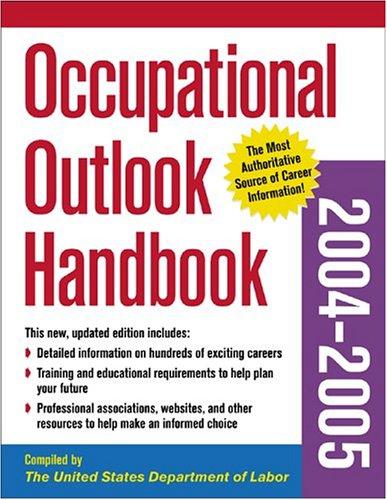 9780071413756: Occupational Outlook Handbook 2004-2005 (Occupational Outlook Handbook (Mcgraw))
