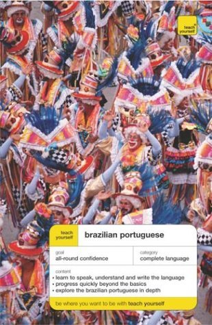 9780071413787: Teach Yourself Brazilian Portuguese Complete Course Package (Book + 2CDs) (TY: Complete Courses)