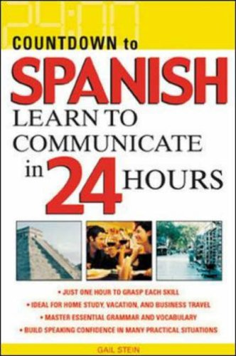 9780071414234: Countdown to Spanish: Learn to Communicate in 24 Hours (Countdown (McGraw-Hill))