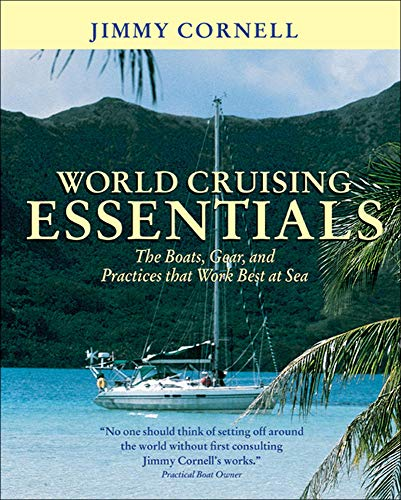 9780071414258: World Cruising Essentials : The Boats, Gear, and Practices That Work Best at Sea