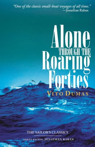 9780071414302: Alone Through the Roaring Forties (Sailor's Classics)