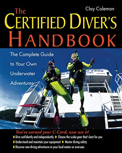 9780071414609: The Certified Diver's Handbook: The Complete Guide to Your Own Underwater Adventures