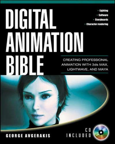 9780071414944: Digital Animation Bible: Creating Professional Animation with 3ds Max, Lightwave, and Maya