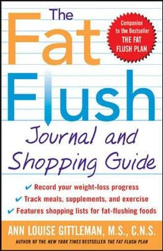9780071414975: The Fat Flush Journal and Shopping Guide (Gittleman)