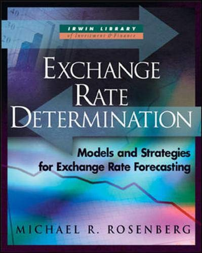Exchange-Rate Determination: Models and Strategies for Exchange-Rate: Rosenberg, Michael Roy