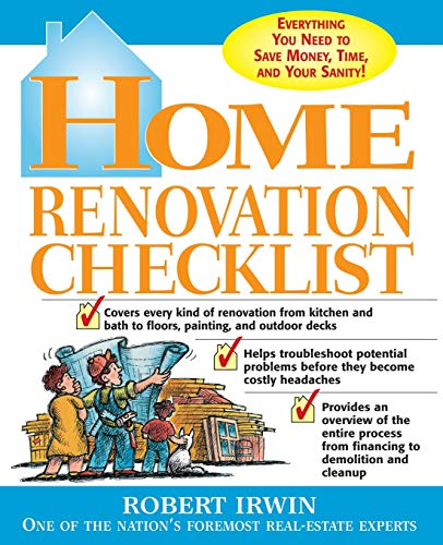 9780071415033: Home Renovation Checklist: Everything You Need to Know to Save Money, Time, and Your Sanity