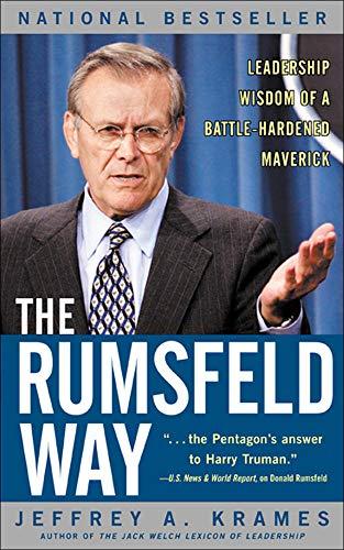9780071415163: The Rumsfeld Way : Leadership Wisdom of a Battle-Hardened Maverick