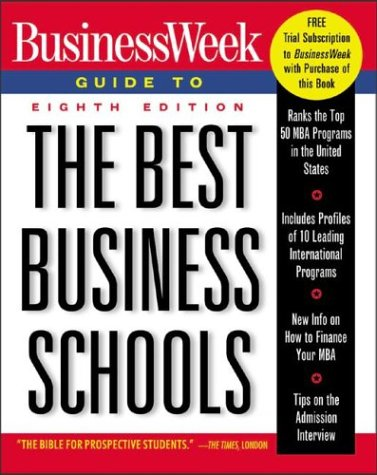 BusinessWeek Guide to The Best Business Schools.