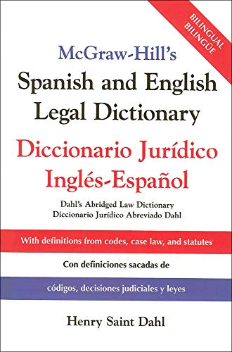 9780071415293: McGraw-Hill's Spanish and English Legal Dictionary: Doccionario Juridico Ingles-Espanol: Diccionario Juridico Ingles-Espanol