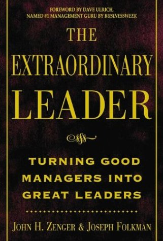 9780071415903: The Extraordinary Leader: Turning Good Managers into Great Leaders