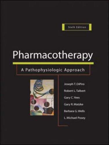 9780071416139: Pharmacotherapy: A Pathophysiologic Approach
