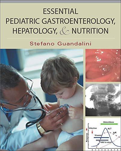 9780071416306: Essential Pediatric Gastroenterology, Hepatology, and Nutrition (Essentials of Pediatrics)