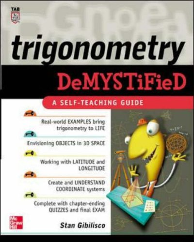 9780071416313: Trigonometry Demystified: A Self-teaching Guide
