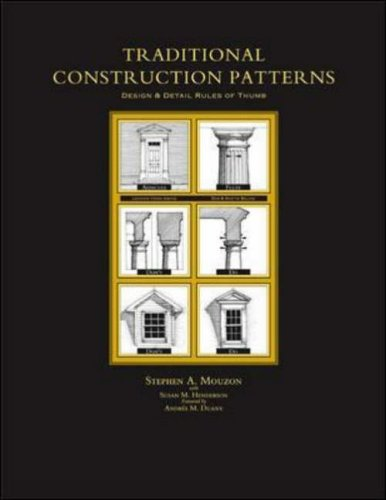 9780071416320: Traditional Construction Patterns: Design and Detail Rules-of-Thumb
