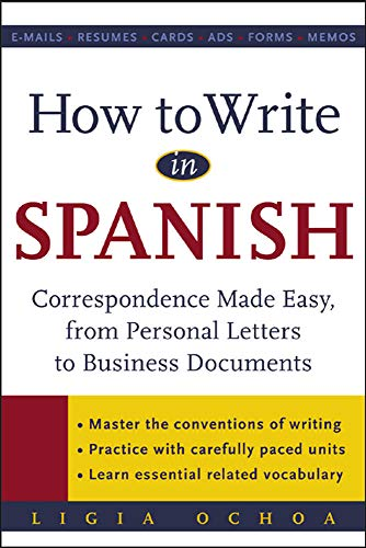 9780071416351: How to Write in Spanish : Correspondence Made Easy, From Personal Letters to Business Documents