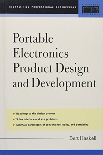9780071416399: Portable Electronics Product Design and Development: For Cellular Phones, PDAs, Digital Cameras, Personal Electronics, and More (Professional Engineering)