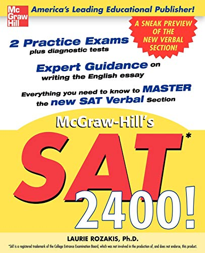 SAT 2400!: A Sneak Preview of the New SAT English Test (0071416676) by Laurie Rozakis