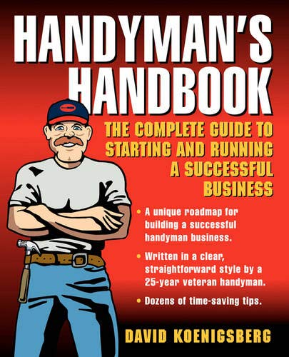 9780071416702: Handyman's Handbook : The Complete Guide to Starting and Running a Successful Business