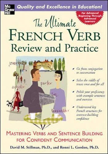 The Ultimate French Verb Review and Practice: David M. Stillman;