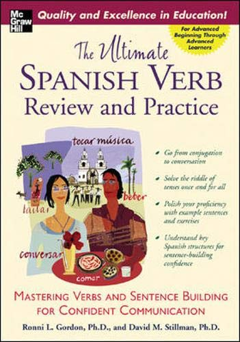 9780071416733: The Ultimate Spanish Verb Review and Practice (Uitimate Review and Reference Series)