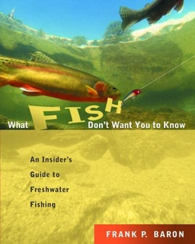 9780071417143: What Fish Don't Want You to Know: The Insider's Guide to Fresh-Water Spin-Fishing