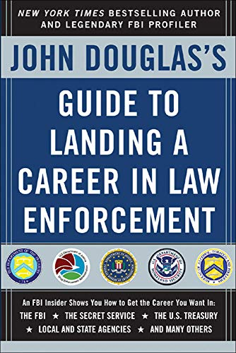 9780071417174: John Douglas's Guide to Landing a Career in Law Enforcement