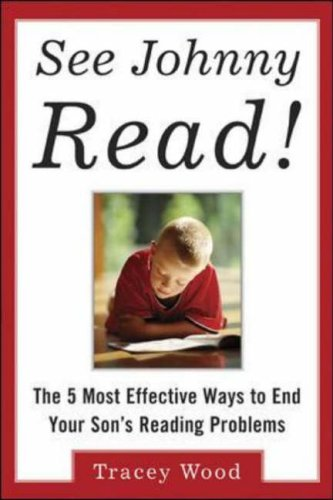 9780071417211: See Johnny Read!: The 5 Most Effective Ways to End Your Son's Reading Problems